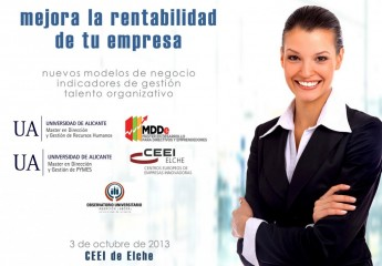 ¿Quieres mejorar la rentabilidad de tu empresa? Tienes una cita el próximo 3 de octubre en el CEEi de Elche (Alicante)