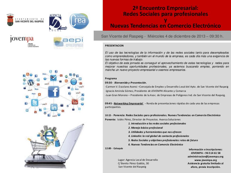 El 4 de diciembre participo en el 2º Encuentro Empresarial: RRSS para profesionales y Nuevas Tendencias en Comercio Electrónico. Organizado por Jovempa Alicante Federación