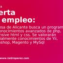 Oferta de empleo Alicante: Se busca programador con conocimientos avanzados de php, responsive html y css