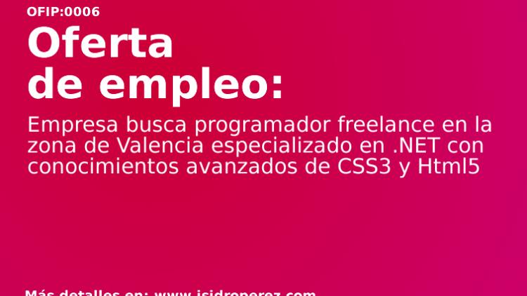 Oferta de empleo Valencia: Empresa busca programador especializado en .NET, CSS3 y Html5