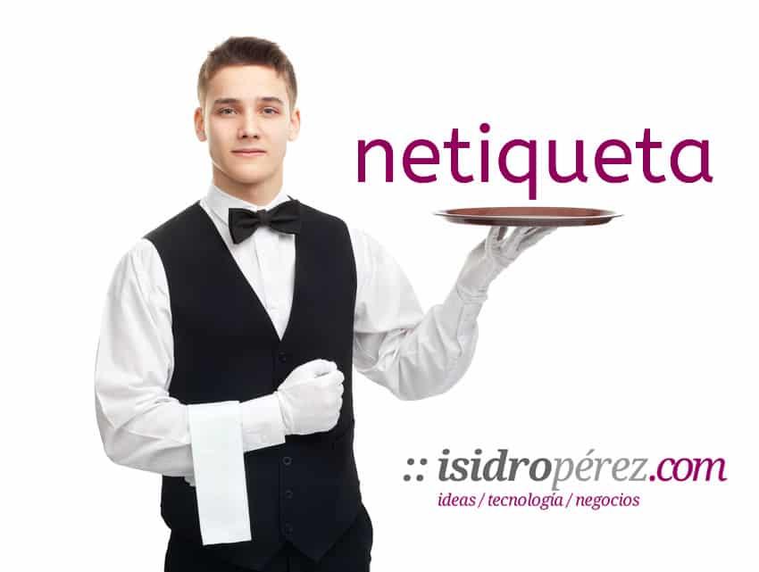 isidroperez_netiqueta_netiquette