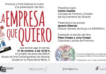 """Presentación del libro """"La Empresa que Quiero"""" de Pepe Crespo y Juny Crespo en el Maca de Alicante"""