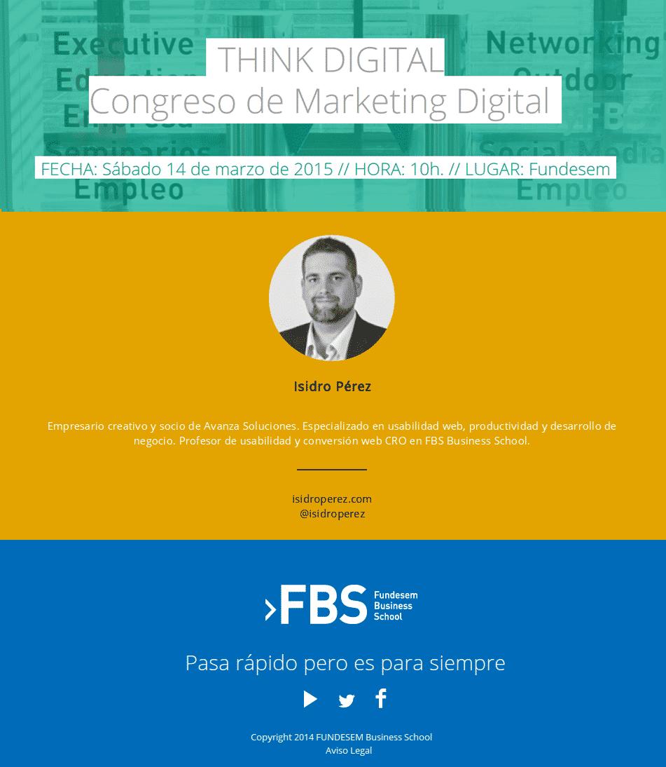 Hablo de conversión web y marketing online en Think Digital, organizado por Javier Gosende y Fundesem