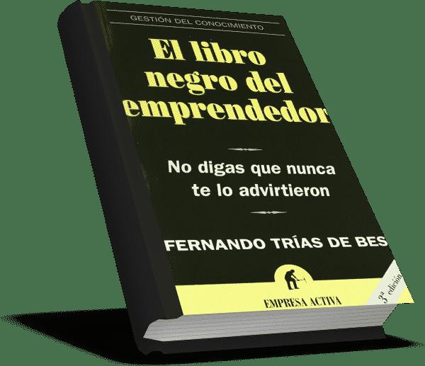 El LIbro Negro del Emprendedor de Fernando Trías De Bes