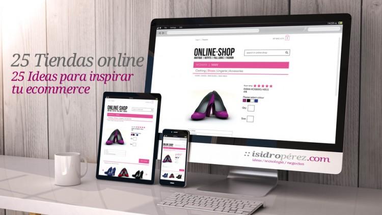 cb60c504ca 25 ideas y ejemplos de tiendas online para inspirar tu ecommerce