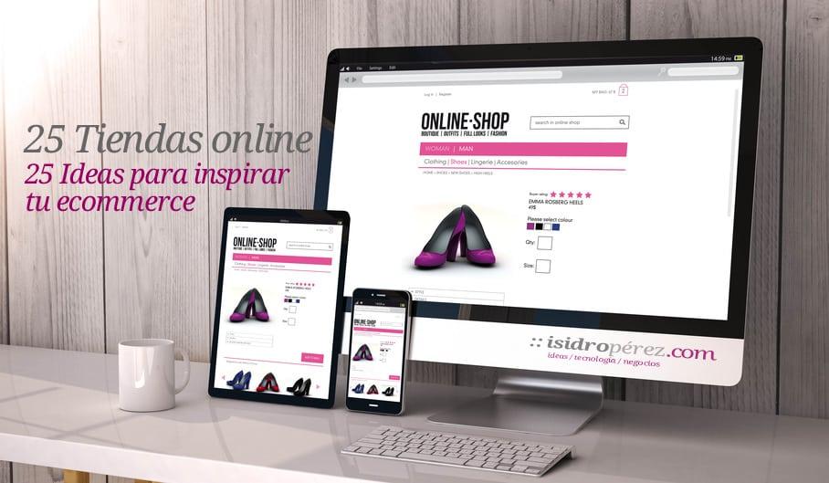 25 ideas y ejemplos de tiendas online para inspirar tu ecommerce