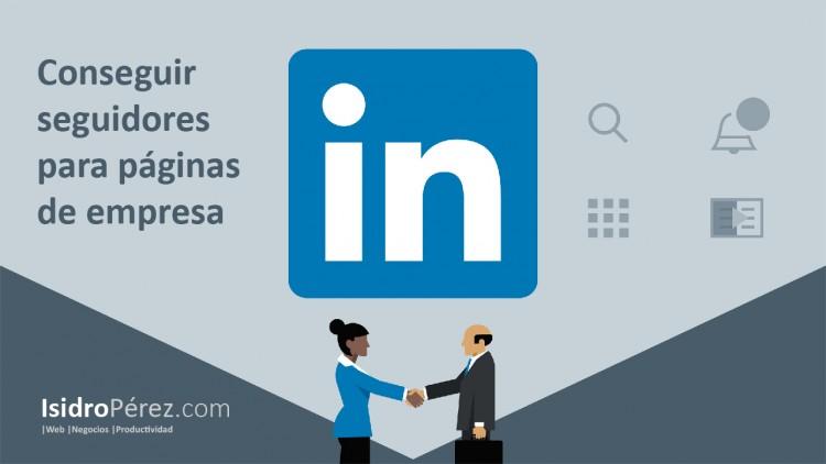 Video Tutorial de LinkedIn para aumentar los seguidores en las páginas de empresa
